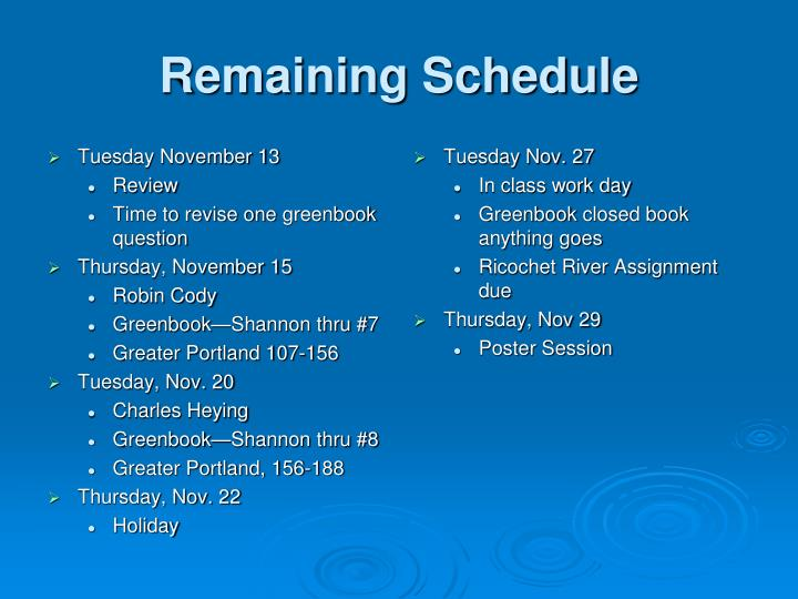 Remaining Schedule
