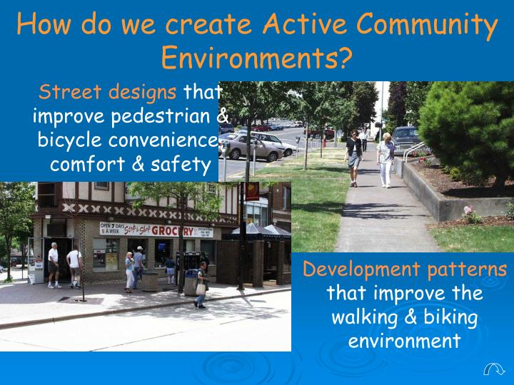 How do we create Active Community Environments?