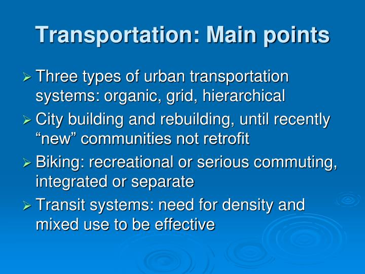 Transportation: Main points