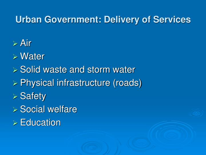 Urban Government: Delivery of Services