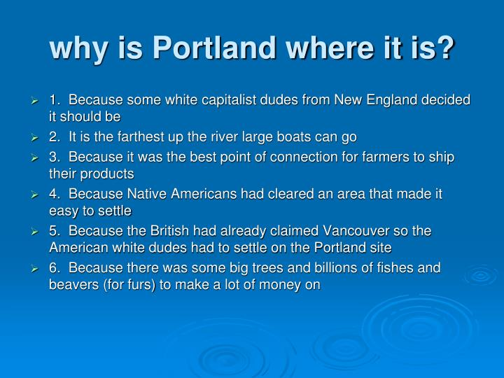 why is Portland where it is?
