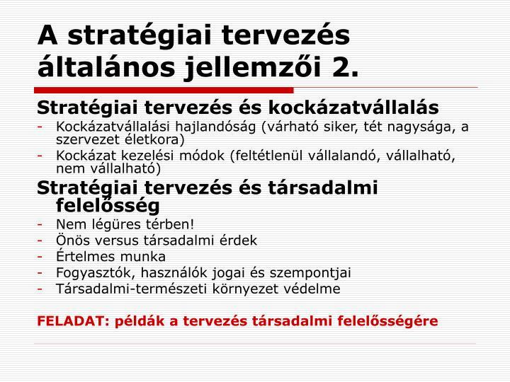 A stratégiai tervezés általános jellemzői 2.