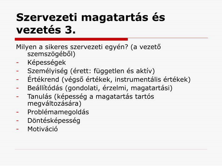 Szervezeti magatartás és vezetés 3.