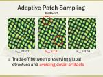 adaptive patch sampling trade off2