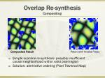 overlap re synthesis compositing1