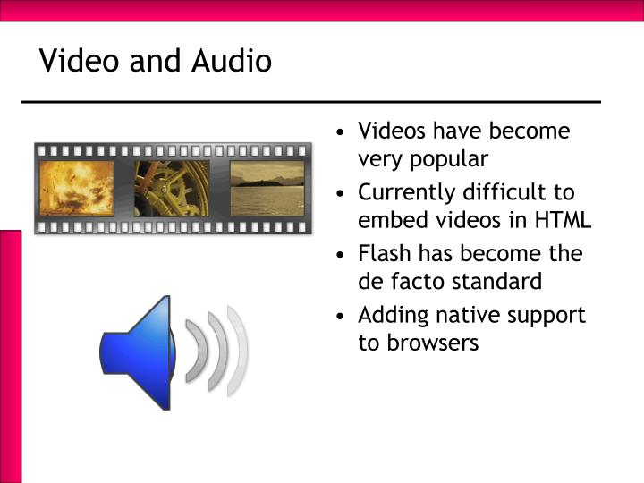 Video and Audio