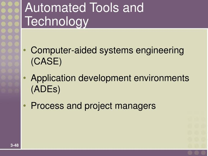 Automated Tools and Technology