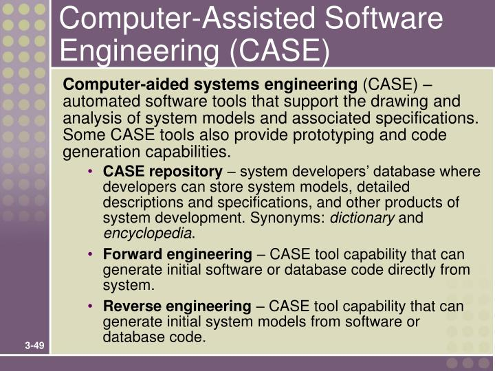 Computer-Assisted Software Engineering (CASE)