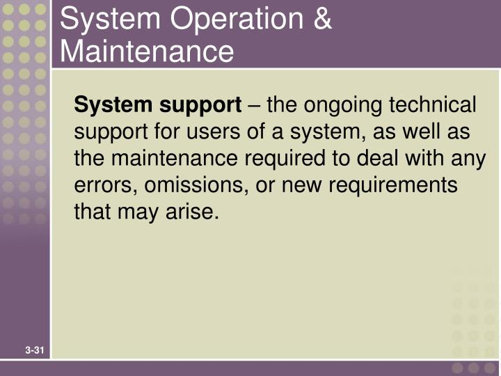 System Operation & Maintenance