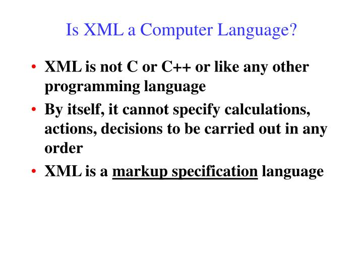 Is XML a Computer Language?