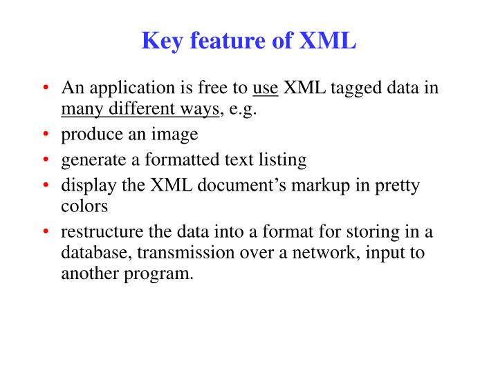Key feature of XML