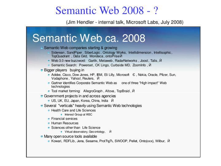 Semantic Web 2008 - ?