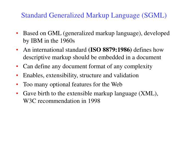 Standard Generalized Markup Language (SGML)