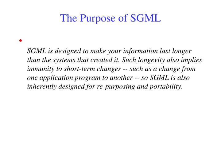 The Purpose of SGML