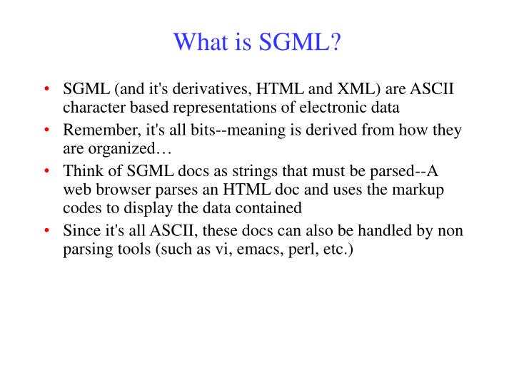 What is SGML?