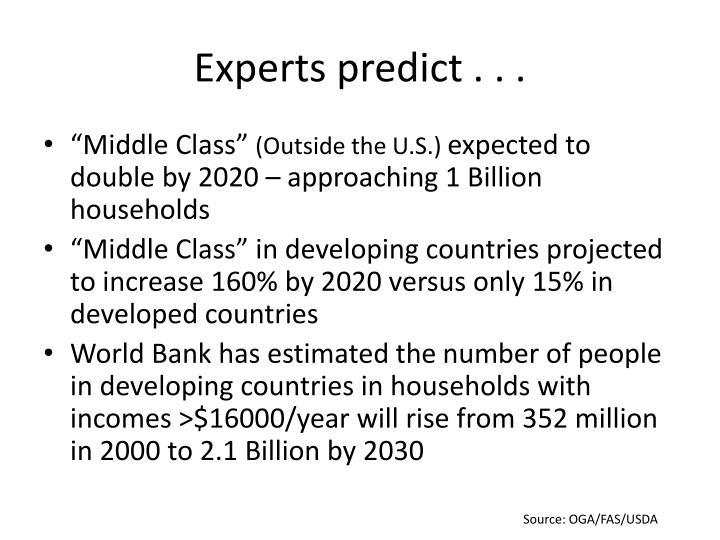 Experts predict . . .