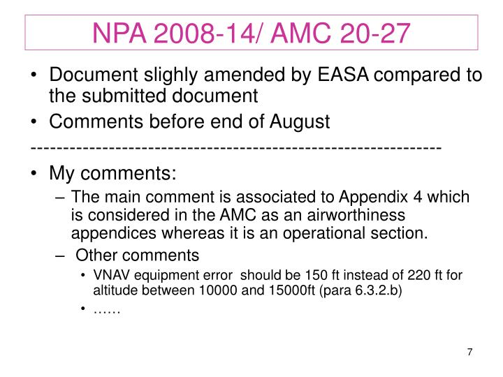 NPA 2008-14/ AMC 20-27