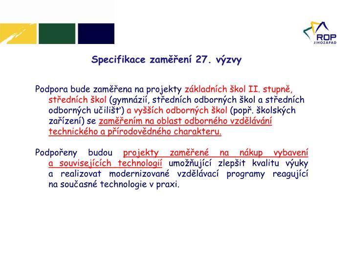 Specifikace zaměření 27. výzvy