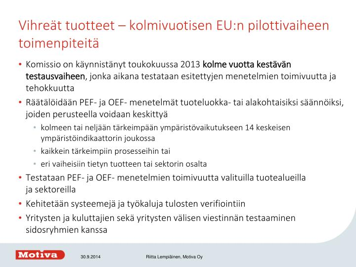 Vihreät tuotteet – kolmivuotisen EU:n pilottivaiheen toimenpiteitä