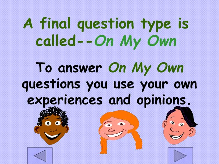 A final question type is called--