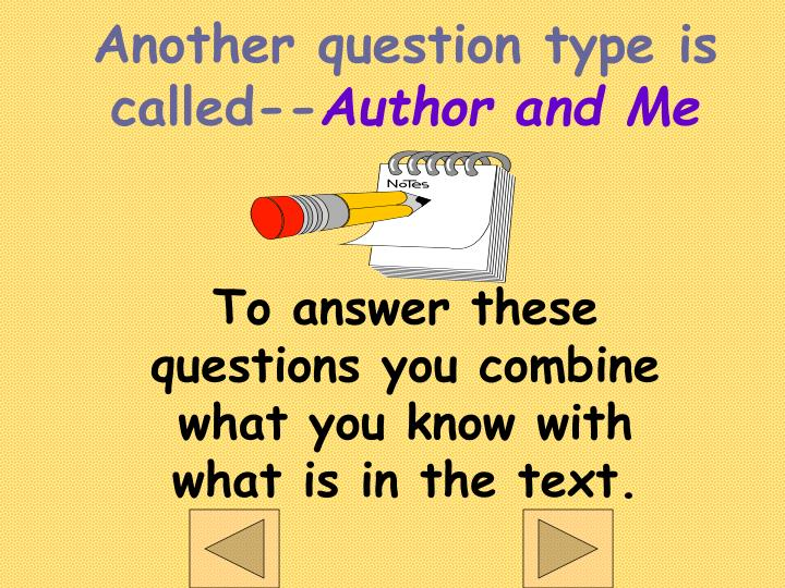 Another question type is called--