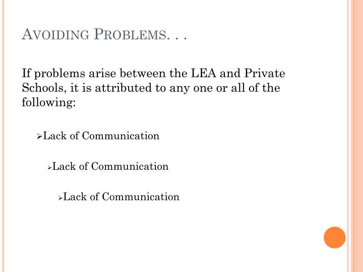 Avoiding Problems. . .