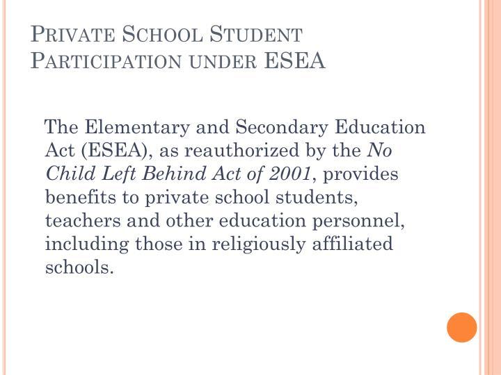 Private School Student Participation under ESEA