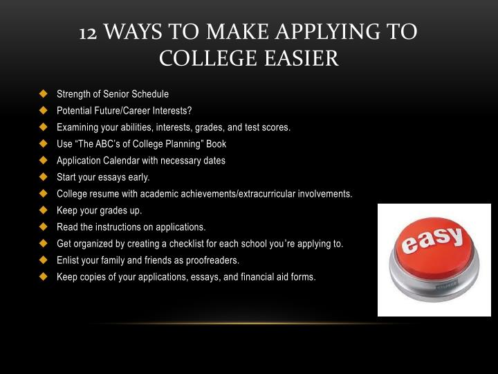 12 Ways to Make Applying to College Easier