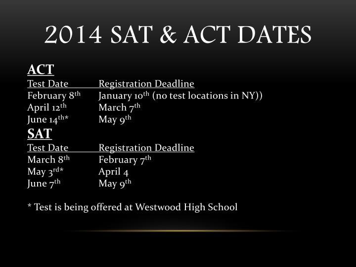 2014 SAT & ACT Dates