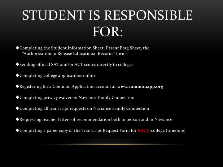 Student Is Responsible For: