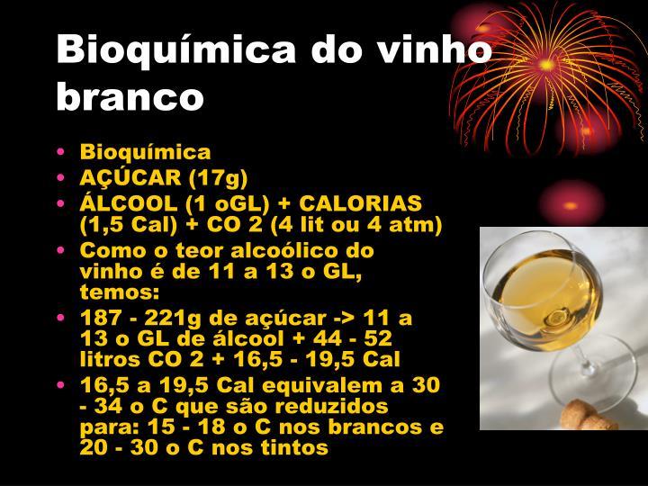 Bioquímica do vinho branco