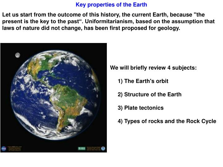 Key properties of the Earth