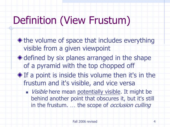 Definition (View Frustum)