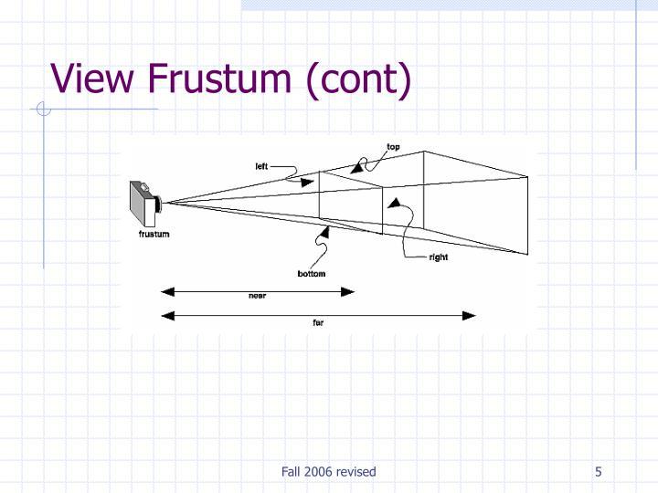 View Frustum (cont)