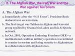 2 the afghan war the iraq war and the war against terrorism