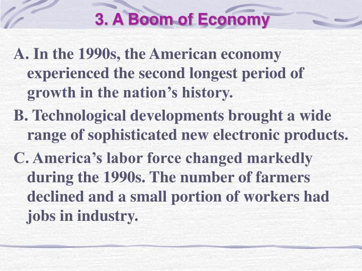 3. A Boom of Economy