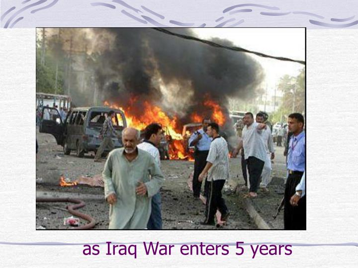as Iraq War enters 5 years