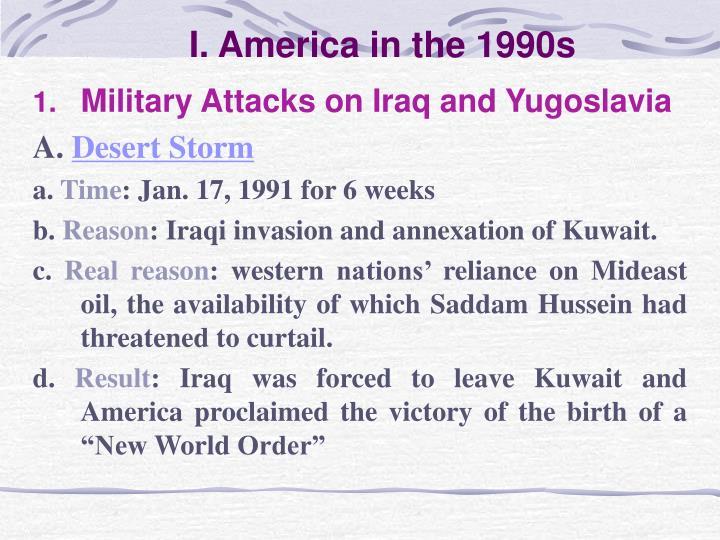 I. America in the 1990s