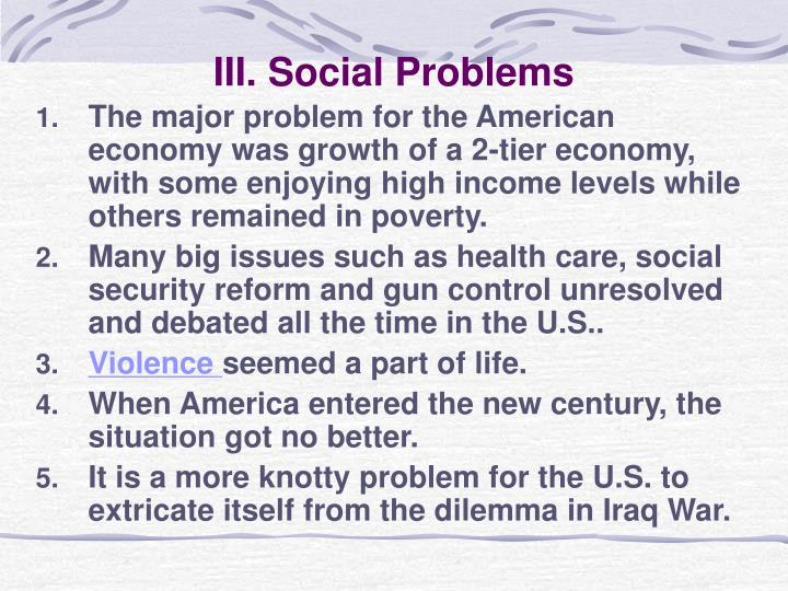 III. Social Problems