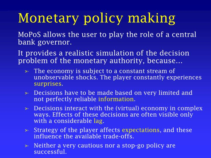 Monetary policy making