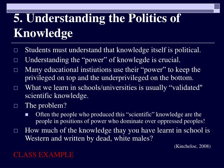 5. Understanding the Politics of Knowledge