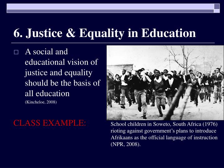 6. Justice & Equality in Education