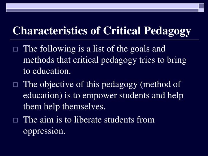 Characteristics of Critical Pedagogy