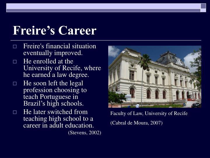 Freire's Career