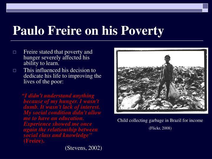 Paulo Freire on his Poverty