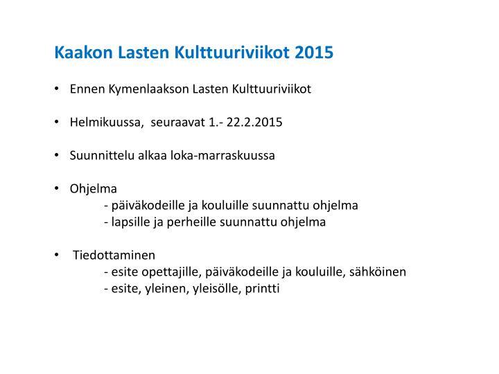 Kaakon Lasten Kulttuuriviikot 2015