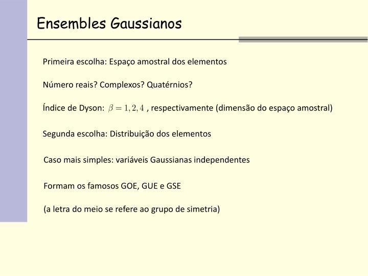 Ensembles Gaussianos