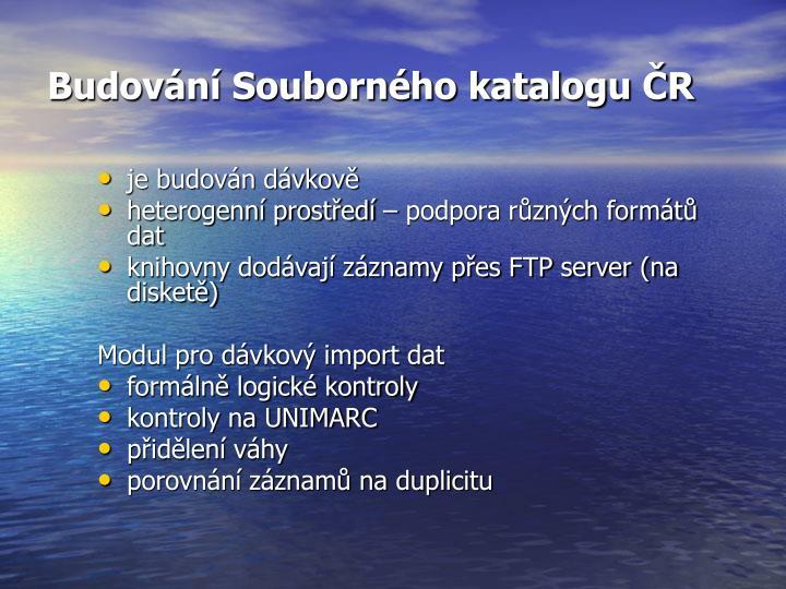 Budování Souborného katalogu ČR