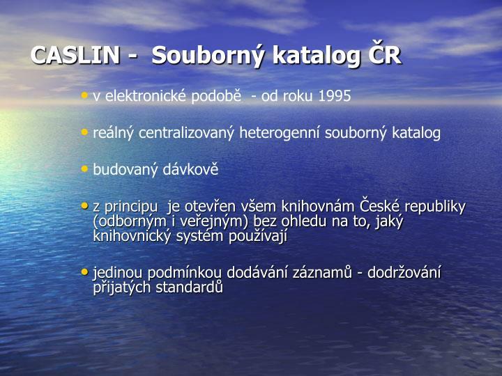 CASLIN -  Souborný katalog ČR