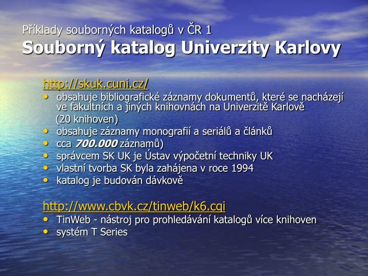 Příklady souborných katalogů v ČR 1